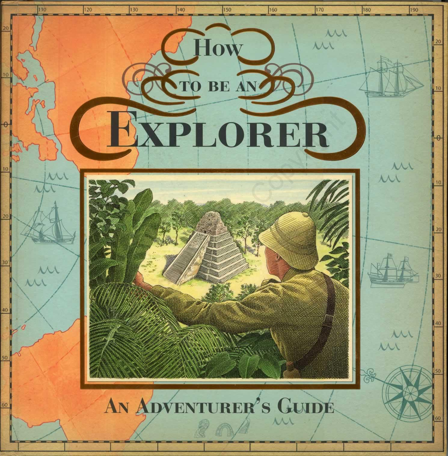 How to be an Explorer-Templar Publishing